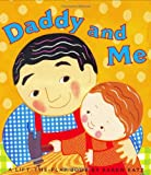 : Daddy and Me (Karen Katz Lift-the-Flap Books)