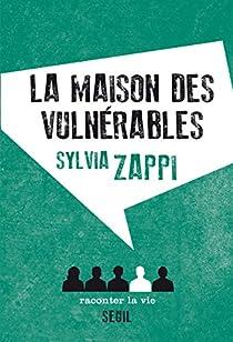 La Maison des vulnérables par Zappi