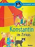Konstantin im Zirkus (Lesespaß)