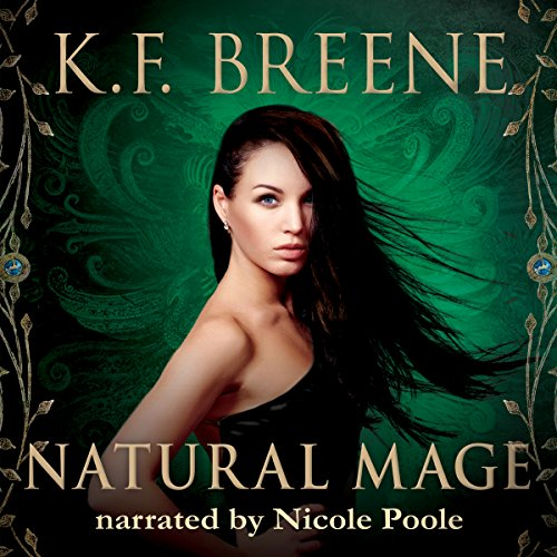 Natural Mage: Magical Mayhem, Volume 2