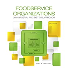 Foodservice Organizations: A Managerial and Systems Approach (9th Edition)