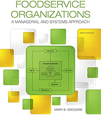 Foodservice Organizations A Managerial And Systems Approach