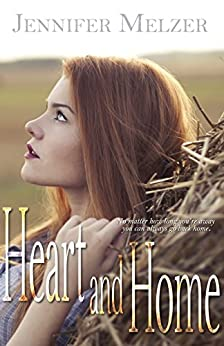 Heart and Home (English Edition) por [Melzer, Jennifer]