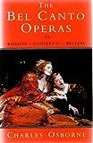 The Bel Canto Operas of Rossini, Donizetti, and Bellini