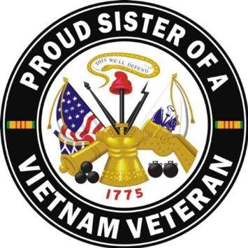 Amazon Com Us Army Proud Sister Of A Vietnam Veteran Decal Sticker