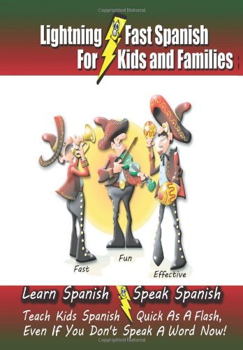 Lightning fast Spanish Kids Families Spanish