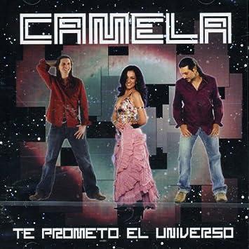 te prometo el universo camela