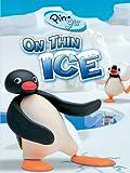 Pingu: On Thin Ice