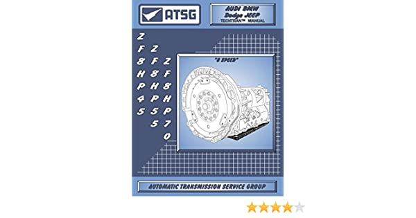 ATSG ZF8HP45 ZF8HP70 ZF8HP90 Technical Manual for the 8HP45 ...