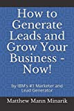 How to Generate Leads and Grow Your Business