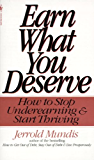 Earn What You Deserve: How to Stop Underearning & Start Thriving
