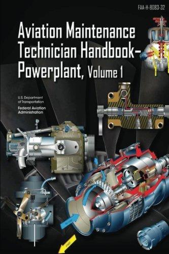 Aviation Maintenance Technician Handbook Powerplant Volume 1