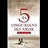 As cinco linguagens do amor para homens: Como expressar um compromisso de amor a sua esposa