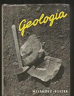 Geologia: Amazon.es: Melendez, Fuster: Libros