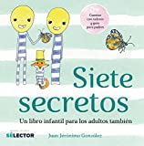 Siete Secretos (Spanish Edition)