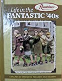 Reminisce Life in the Fantastic '40s