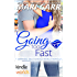 Sapphire Falls: Going Too Fast (Kindle Worlds Novella) (Big Easy Book 7)