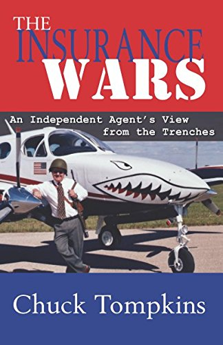 The Insurance Wars: An Independent Agent's View from the Trenches
