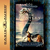 Sir Bentley and Holbrook Court: The Knights of Arrethtrae | Chuck Black