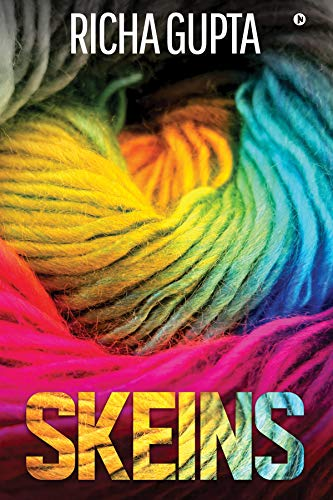 Skeins by [Richa Gupta]