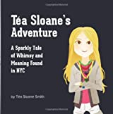 Tea Sloane's Adventure: A Sparkly Tale of Whimsy and Meaning Found in NYC
