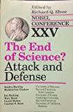 The End of Science?, Richard Q. Elvee, 081918490X