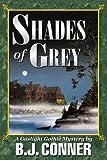 Shades of Grey, B. Conner, 0595324142