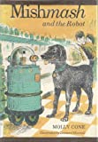 Mishmash and the Robot, Molly Cone, 0671732994