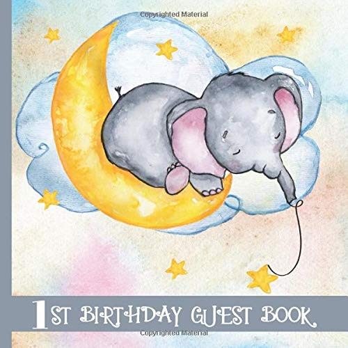 Guest Book Blue Elephant Theme Cute 1st Birthday Party Guest Book Includes Gift Tracker And Picture Memory Section Blue Elephant 1st Birthday Guest Books Kinderkind 9781079731682 Amazon Com Books