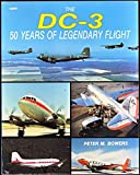 The DC-3: 50 Years of Legendary Flight