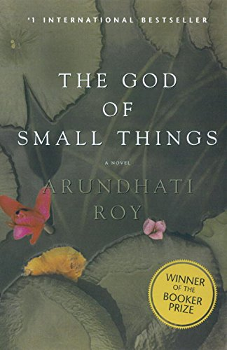 identity in the god of small things a novel by arundhati roy Abstract: arundhati roy's search for identity asserts that she could not write until it  comes from  one of the critics says: the joy of the god of small things is.