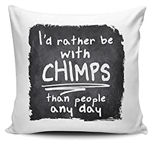 I 'd Rather BE con chimpancé que personas cualquier día Funny–Funda para cojín