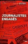 Journalistes engagés par Estier