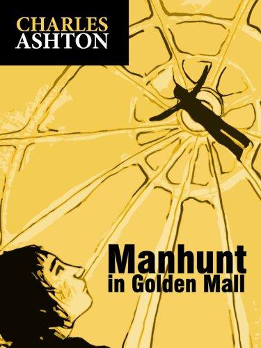 Manhunt in GoldenMall - Mall Golden