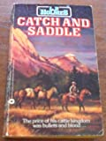 Catch and Saddle, L. P. Holmes, 0446313548