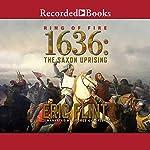 1636: The Saxon Uprising | Eric Flint