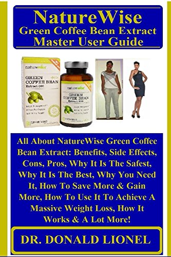 Naturewise Green Coffee Bean Extract Master User Guide All