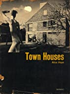 Town Houses by Alice Hope