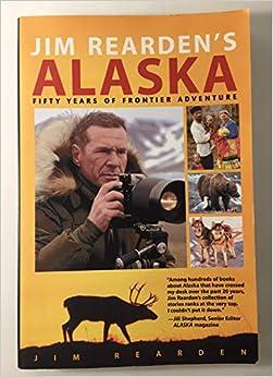 Utorrent En Español Descargar Jim Rearden's Alaska: Fifty Years Of Frontier Adventure PDF Online