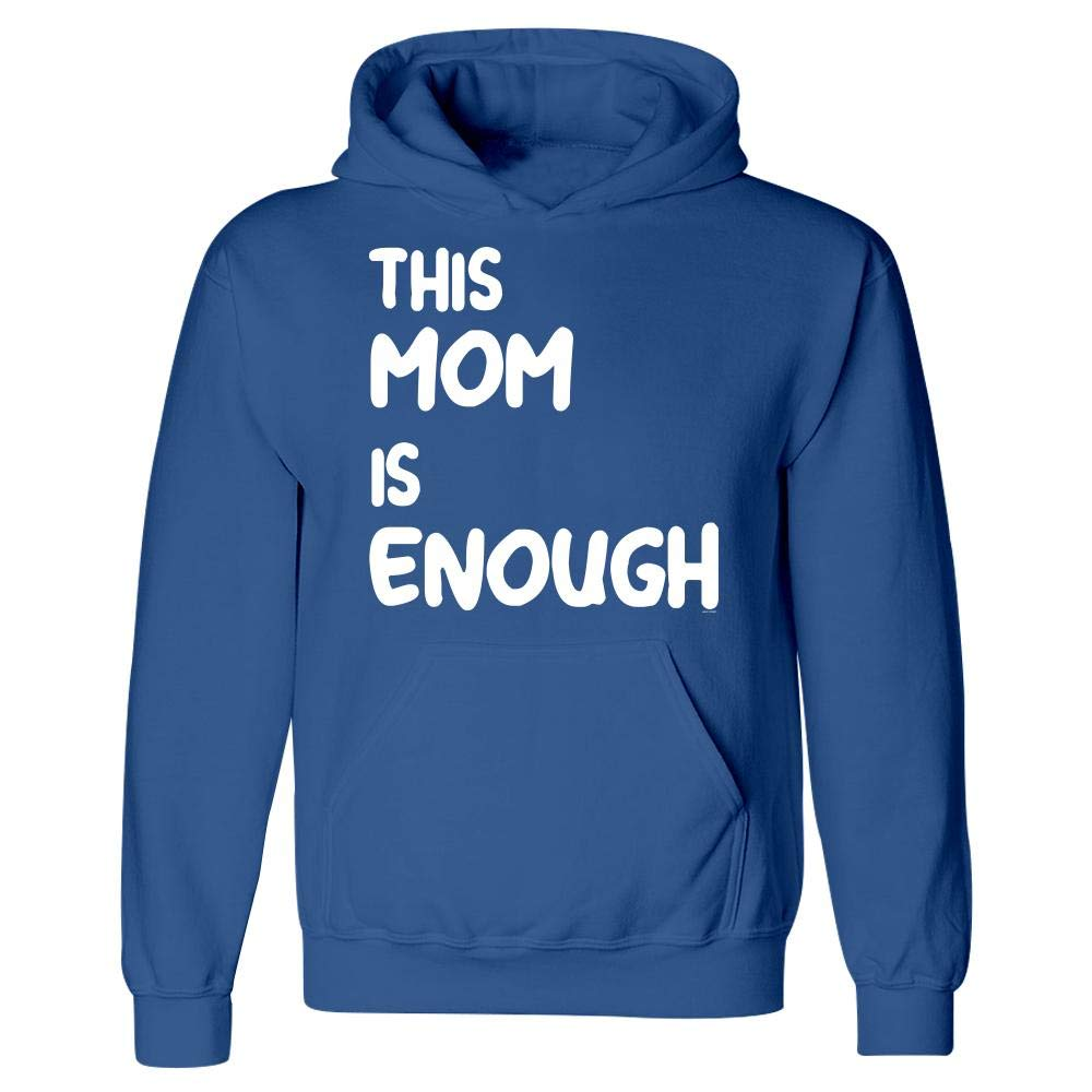 Hoodie BADASS REPUBLIC This Mom is Enough Inspirational Motivational Gift