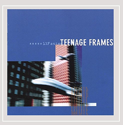 1% Faster - Frames Teenage