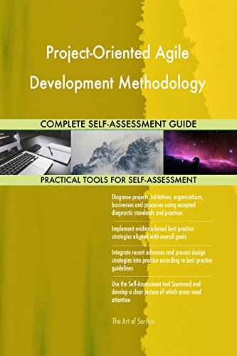 Project-Oriented Agile Development Methodology Toolkit: best-practice templates, step-by-step work plans and maturity diagnostics