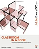 Adobe Encore DVD 2. 0 Classroom in a Book, Adobe Creative Team, 0321267958