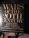 img - for Wars of the 20th Century - World War I - World War II - Korea - Vietnam - the Middle East Wars book / textbook / text book
