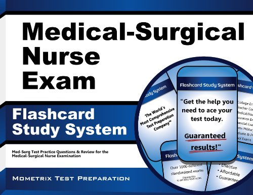 Medical-Surgical Nurse Exam Flashcard Study System: Med-Surg Test Practice Questions & Review for the Medical-Surgical Nurse Examination Pdf