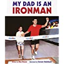 My Dad Is an Ironman