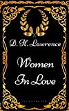 Image of Women In Love: By D. H. Lawrence - Illustrated