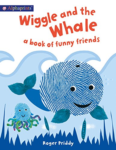 (Wiggle and the Whale (An Alphaprints Picture Book): A book of funny friends)