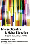 img - for Intersectionality & Higher Education: Theory, Research, & Praxis book / textbook / text book