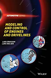 Modeling and Control of Engines and Drivelines (Automotive (Wiley))